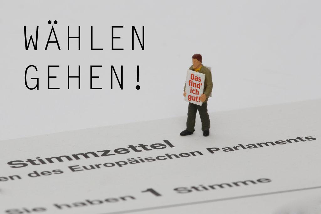 Europawahl: Wählen gehen!
