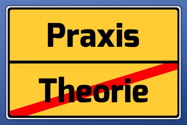 Schild Praxis / Theorie