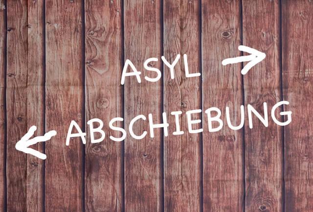 Asyl - Abschiebung