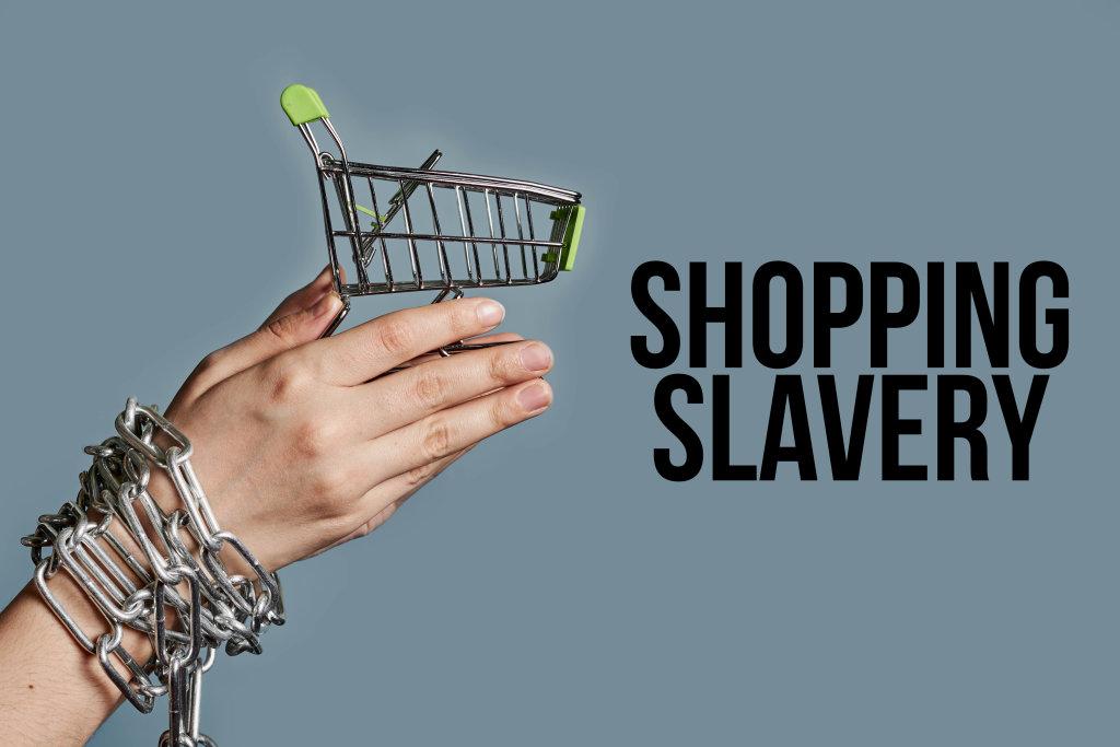 Shopping slavery concept
