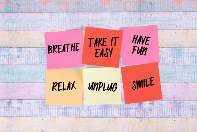 Breathe, Take it Easy, Have Fun, relax, Unplug and Smile - sticky notes set
